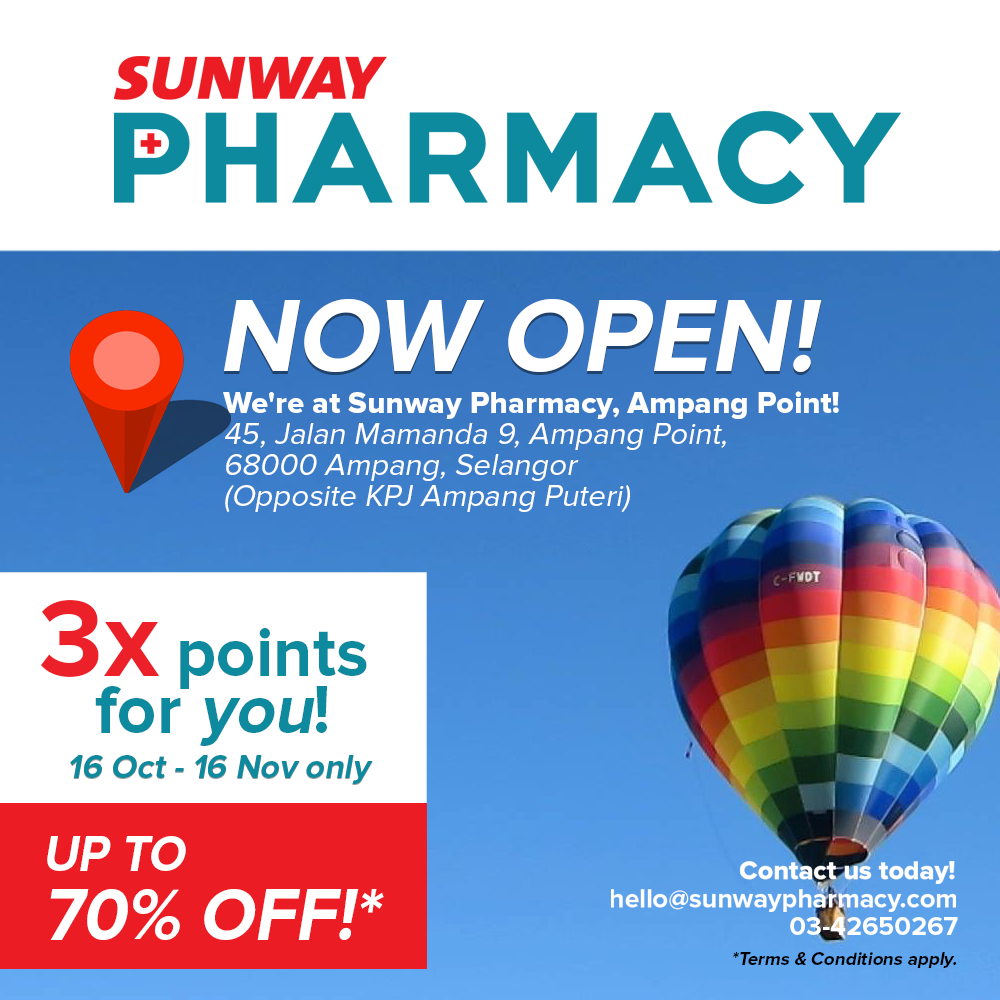 Sunway Pharmacy (Ampang Point) Opening Promotion + 3x points