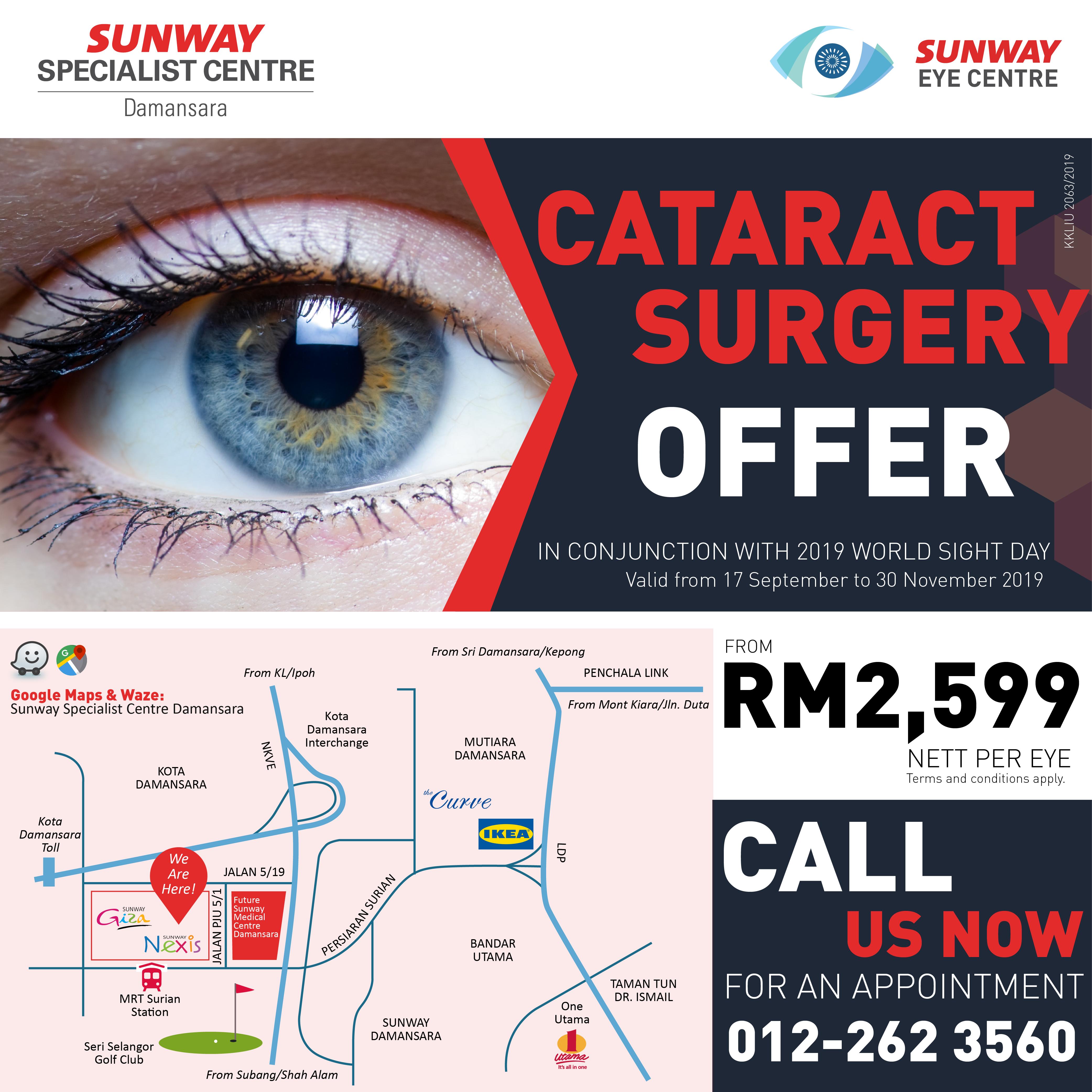 Cataract Surgery Offer at RM2,599 Nett per eye (NP: RM5,254)