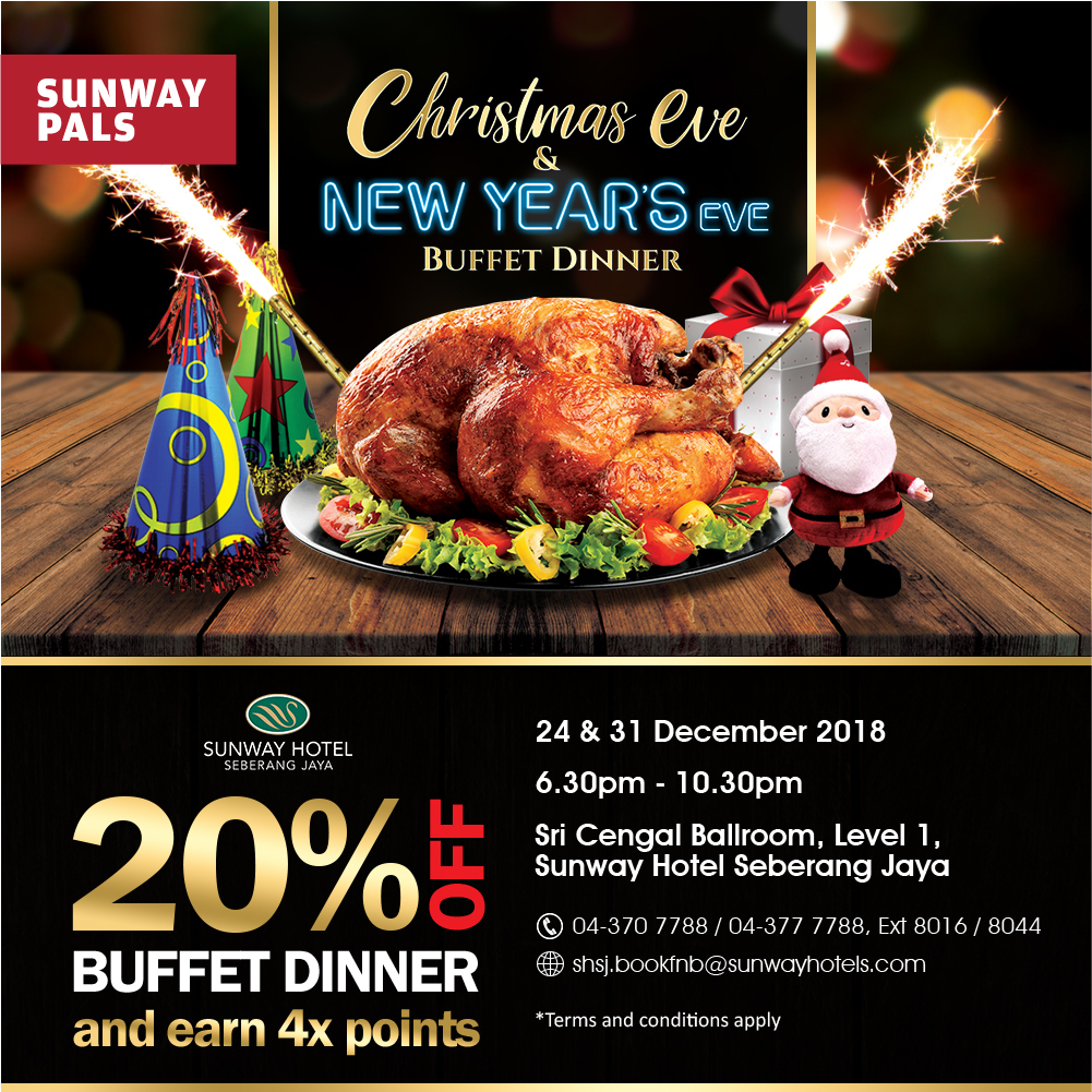 4x Pals Points + 20% off on the Christmas Eve / New Year's Eve Buffet Dinner