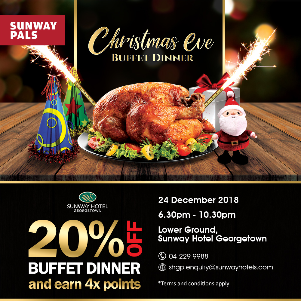 4x Pals Points + 20% off on the Christmas Eve Buffet